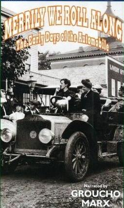Merrily We Roll Along- The Early Days of the Automobile