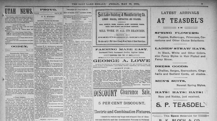The third column from the left on this excerpt from a page of a 1894 issue of the Salt Lake Herald is an advertisement, though it blends in with the journalistic content on the left and stands out from the obvious advertisements on the right. (Library of Congress)