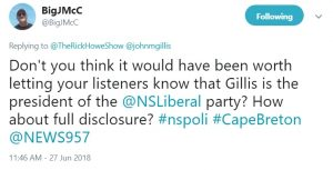 Tweet from John McCracken saying Don't you think it would have been worth letting your listeners know that Gillis is the president of the NSLiberal party? How about full disclosure?