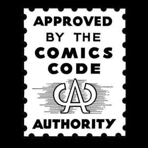 "Logo saying ""Approved by the Comics Code Authority."""
