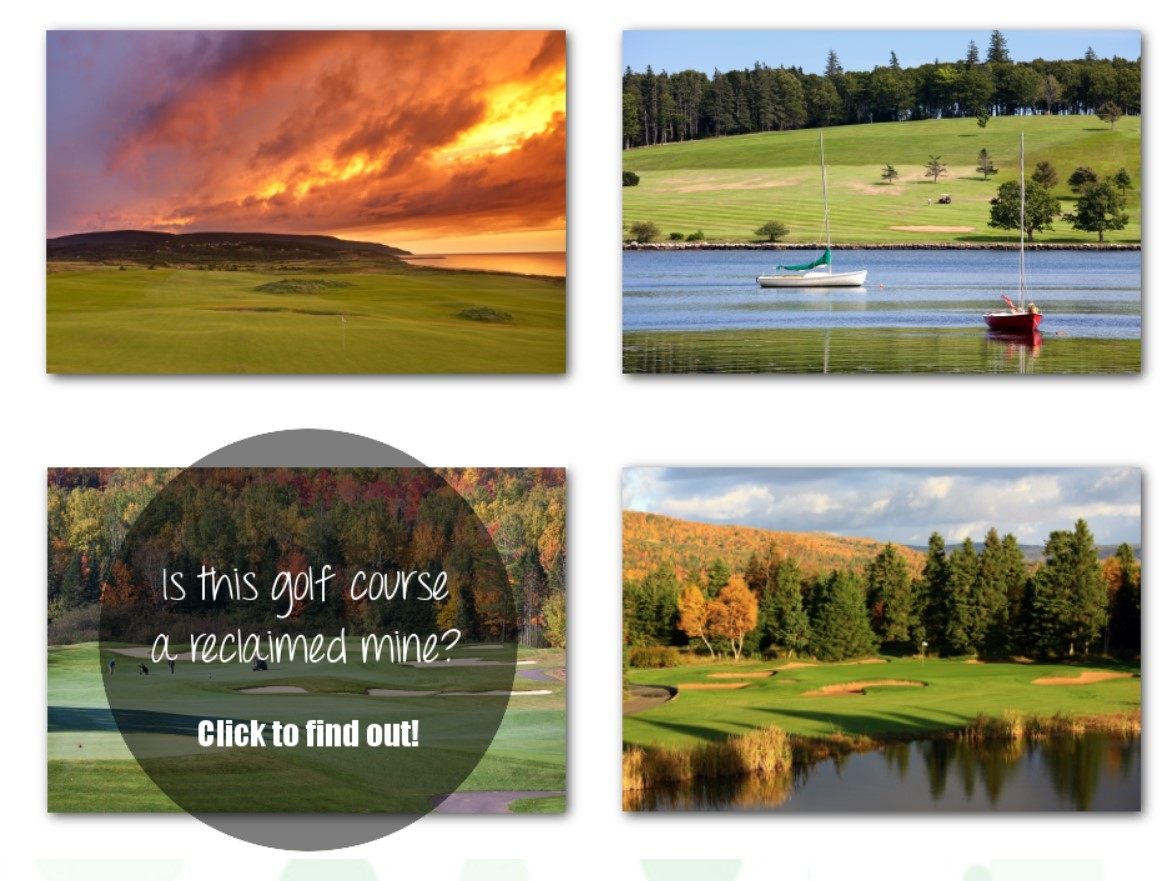 Four pictures of golf courses and a bubble asking if you can tell which one is a reclaimed mine.