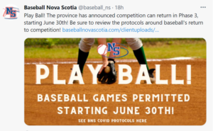"""A tweet from Baseball Nova Scotia, with a photo of a blal player and the words """"Play Ball! Baseball games permitted starting June 30."""""""