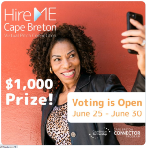 """An ad, which shows a young Black woman taking a selfie against an orange wall. The text """"Hire Me Cape Breton"""" and """"one thousand dollar prize"""" and """"Voting is Open June 25 to June 30"""" are superimposed on her."""